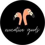 Evocative Goods Profile
