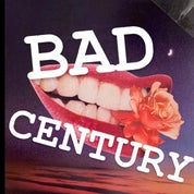 BAD CENTURY Profile