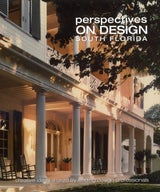 We're featured in the recently published book, PERSPECTIVES ON DESIGN - SOUTH FLORIDA