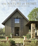 Rizzoli Publishes Jeffrey Dungan Book: The Nature of Home