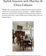 Stylish Interiors with Hutches & China Cabinets