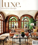 LUXE INTERIORS + DESIGN MAGAZINE HOUSTON