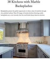 38 Kitchens with Marble Backsplashes