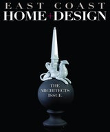 Dinyar Wadia Featured in East Coast Home + Design's 'Architects Issue'