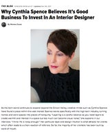 Why Cynthia Spence Believes It's Good Business To Invest In An Interior Designer