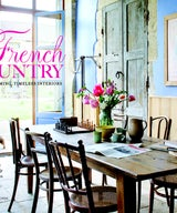 French Country with Charming, Timeless Interiors