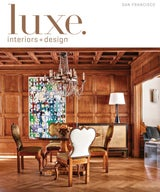 Luxe Interiors and Design Magazine - SF Region