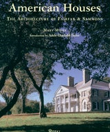 The Architecture of Fairfax & Sammons, American Houses