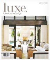 Chris Barrett Design Featured as the Cover Story in Luxe Magazine