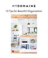 12 Tips for Beautiful Organization