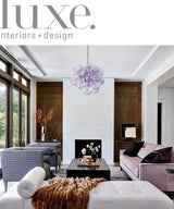 Luxe Interior + Design San Francisco May/June