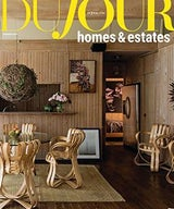 DuJour Magazine:  Homes & Estates