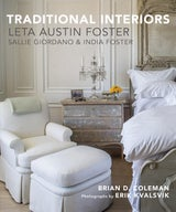 Traditional Interiors: Leta Austin Foster, Sallie Giordano and India Foster