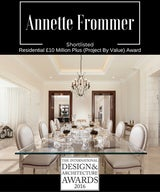 Congratulations to Annette Frommer Interior Design who have been shortlisted for Residential £10 Million Plus (Project By Value) Award