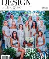 Lara is Featured on Cover of Design + Decor Magazine, Editorial Feature inside