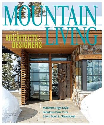 Mountain Living Magazine – 2020 Top Mountain Architects & Designers