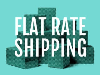 $249 Flat Rate Shipping