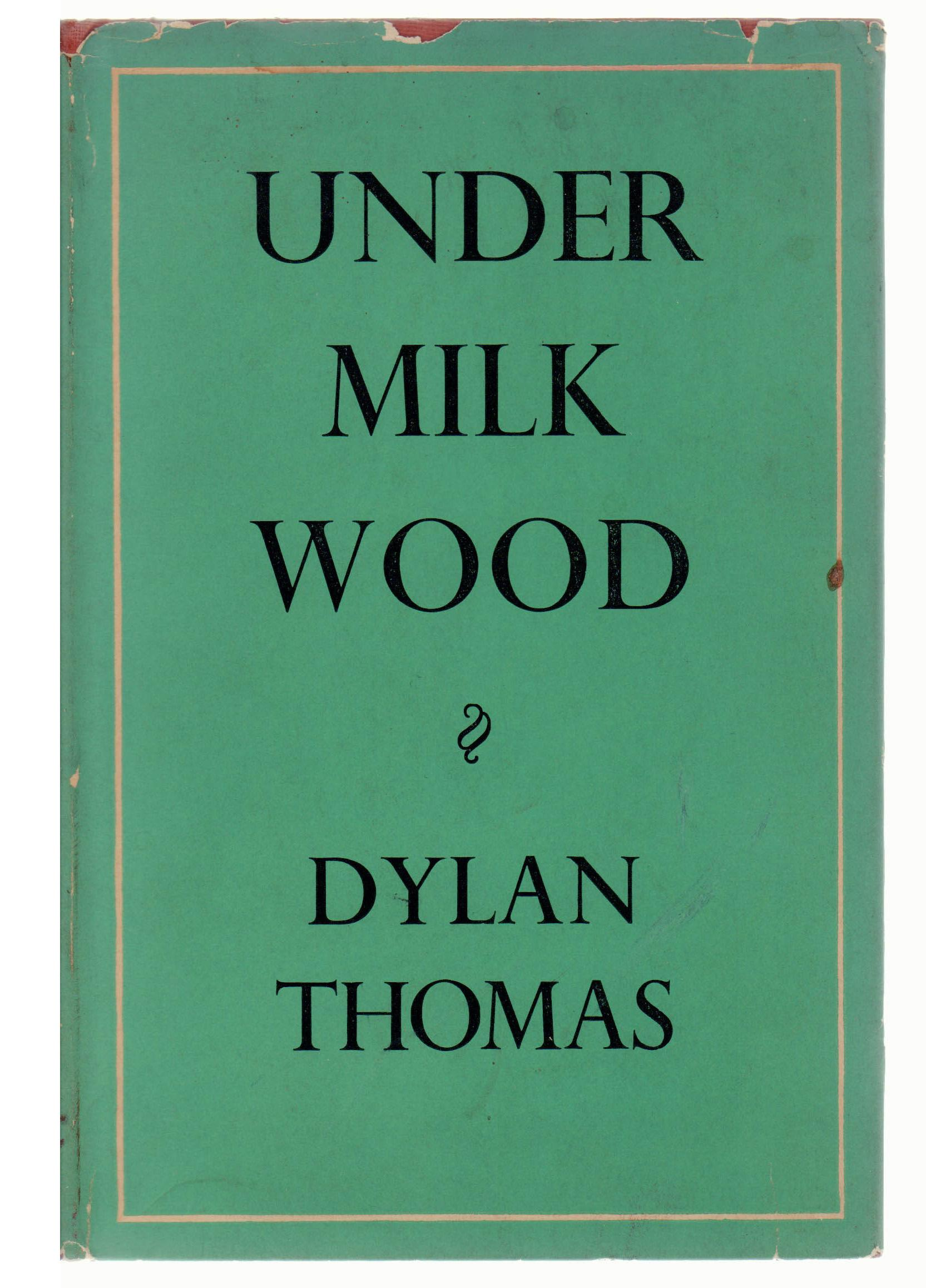 under milk wood essay 3 Under milk wood (welsh version: dan y wenallt) is a 2015 welsh drama film based on under milk wood by dylan thomasit is adapted and directed by kevin allenthe narrator is rhys ifansthe film was selected as the british entry for the best foreign language film at the 88th academy awards but not nominated.