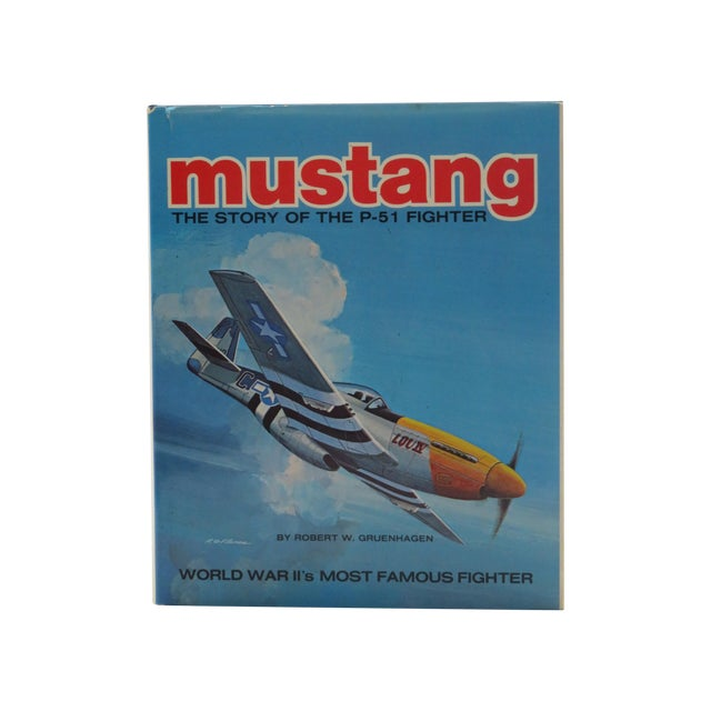 Vintage 'Mustang, Story of the P-51 Fighter' Book - Image 1 of 6