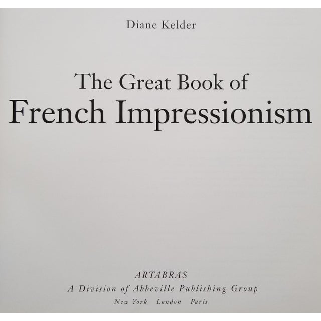 The Great Book of French Impressionism by Diane Kelder. Published by Artabras, a division of Abbeville Publishing Group....