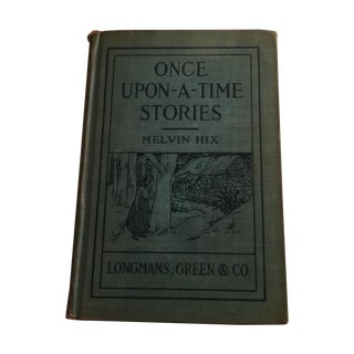 Once Upon-A-Time Stories Melvin Hix 1930's Tales