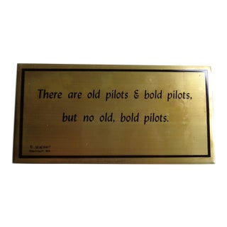 "Mid-Century Brass ""Old Pilots Bold Pilots"" Sign or Plaque For Sale"