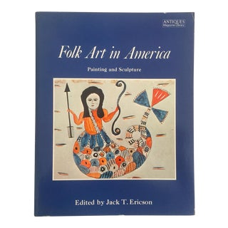 """ Folk Art in America "" Vintage 1979 1st Edition Decorative Fine Arts Design Book"