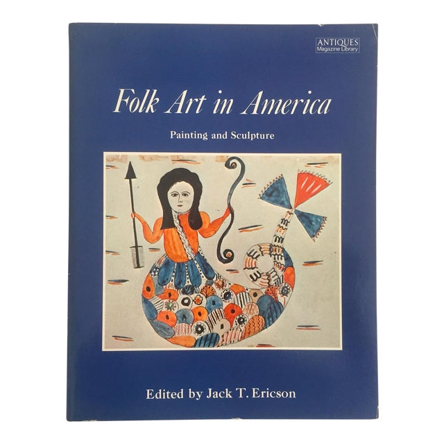 """ Folk Art in America "" Vintage 1979 1st Edition Decorative Fine Arts Design Book For Sale"