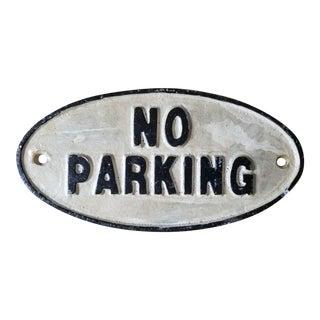 1990s Cast Iron No Parking Sign For Sale