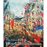 Image of The Great Book of French Impressionism by Diane Kelder For Sale