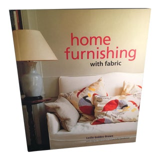 Home Furnishing With Fabric Book by Leslie Geddes-Brown For Sale