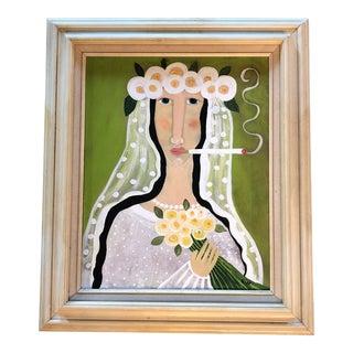 """Original """"Smoking Bride"""" Folk Painting by Rose Walton"""