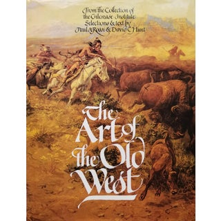 The Art of the Old West From the Collection of the Gilcrease Institute For Sale