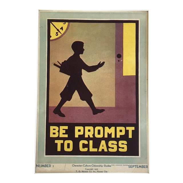 "1930s Vintage ""Be Prompt to Class"" Classroom Poster For Sale"