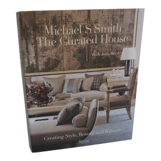 Michael S. Smith the Curated House Book For Sale