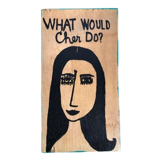 What Would Cher Do? Contemporary Painting For Sale