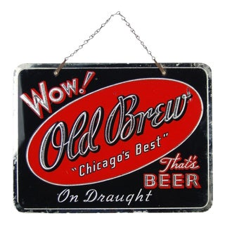 """Vintage """"Wow! Old Brew - Chicago's Best"""" Reverse Painted Glass Hanging Beer Sign For Sale"""