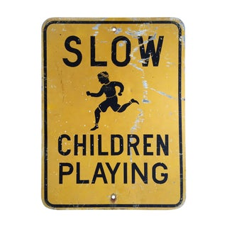 "Vintage ""Slow Children Playing"" Road Sign"