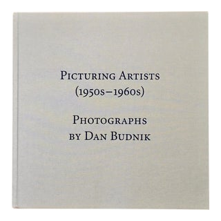 Book Picturing Artists Photographs by Dan Budnik For Sale