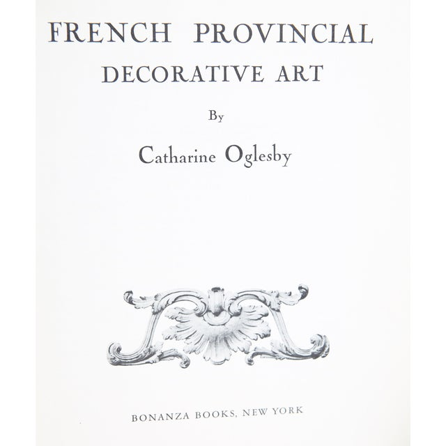 'French Provincial Decorative Art' Book by Catherine Oglesby - Image 2 of 4