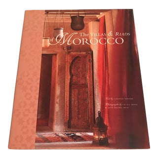 """The Villas & Riads of Morocco"" Design Book"