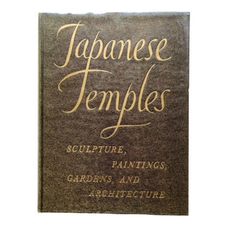 Japanese Temples: Sculpture, Paintings, Gardens and Architecture Book