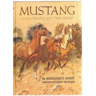 """1966 """"First Edition, Mustang: Wild Spirit of the West"""" Collectible Book For Sale"""
