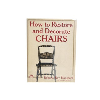 """How to Restore and Decorate Chairs"" First Printing"