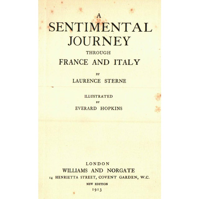 A Sentimental Journey Through France and Italy by Laurence Sterne. Illustrated by Everard Hopkins. London: Williams And...
