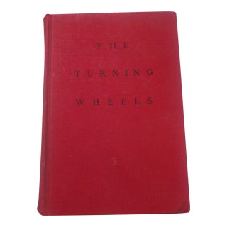 """The Turning Wheels"" 1937 Stuart Cloete Book"