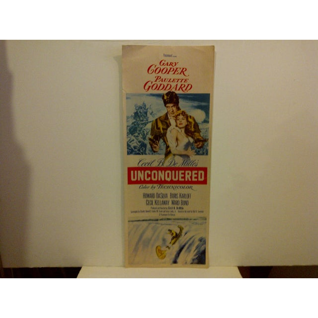 """A Vintage Movie Poster -- Cecil B. DeMille's -- """"Unconquered"""" -- Starring -- Gary Cooper And Paulette Goddard -- R55/402..."""