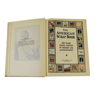 Vintage 1928 The American Scrapbook The Years Golden Harvest of Thought and Achievement 2nd Printing Hardcover Illustrated Book For Sale