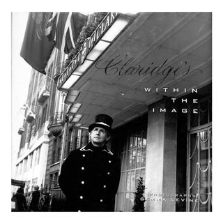 Claridges: Within the Image Photo Book For Sale
