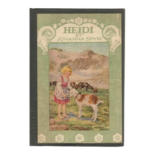 """1924 """"Heidi: A Child's Story of Life in the Alps"""" Collectible Book For Sale"""
